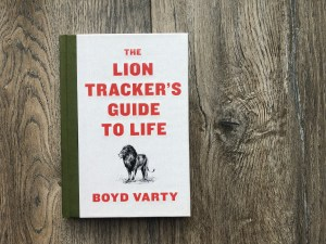 Book cover for The Lion Tracker's Guide to Life.