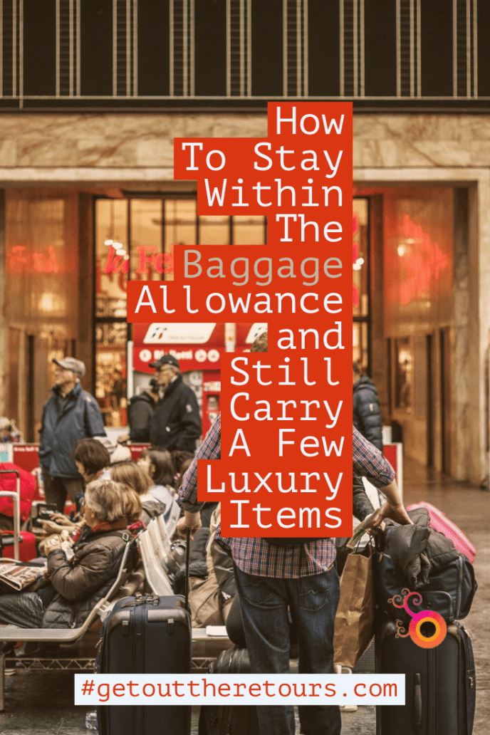 How to Stay within the baggage allowant