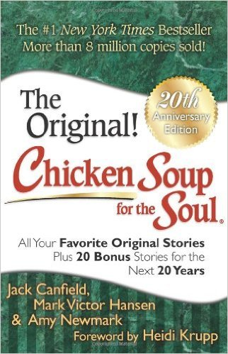 'Chicken Soup for the Soul' by Jack Canfield, Mark Victor Hansen, and Amy Newmark