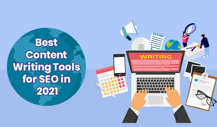 Best Content Writing Tools for SEO in 2021