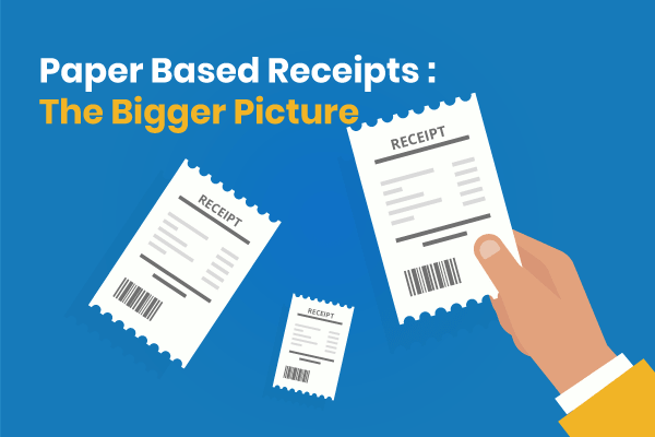 Paper-Based-Receipts--The-Bigger-Picture-min