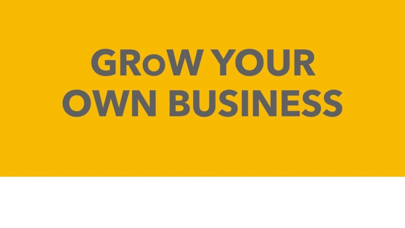 Get Ready for Work Training presents GRoW your own business