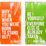 lindsey-e-archer-orange-why-fit-in-when-you-were-born-to-stand-out-dr-seuss-be-yourself-everyone-else-is-already-taken-oscar-wilde-quote-wood-transfer-art