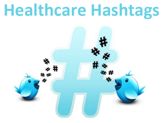 twitter healthcare hashtags - Top 30 Healthcare Twitter Hashtags to Use While Tweeting