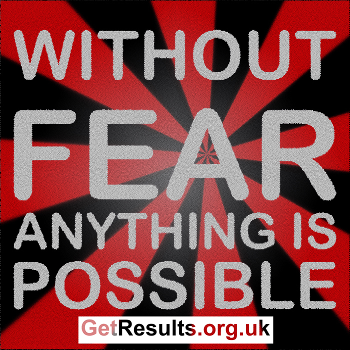 Get Results: without fear