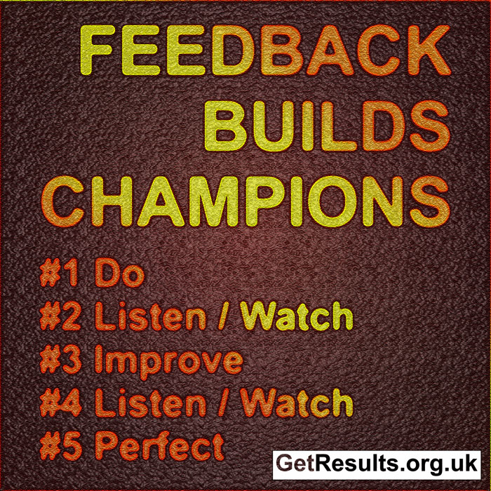 Get Results: feedback builds champions