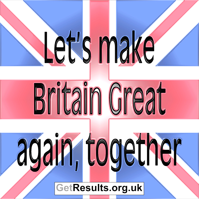Get Results:Britain great again