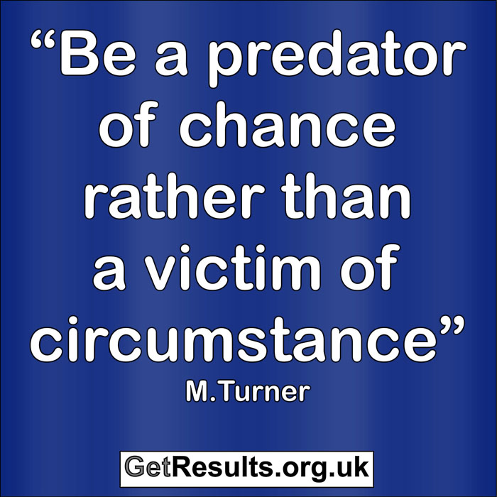 Get Results:predator of chance rather than a victim of circumstance