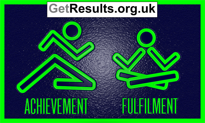 Get Results: achievement and fulfilment