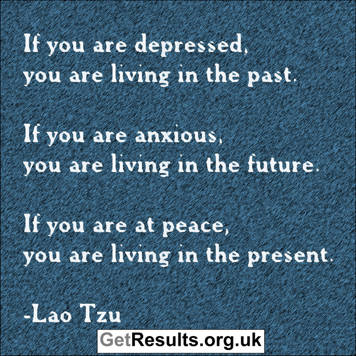 Get Results:at peace in the present