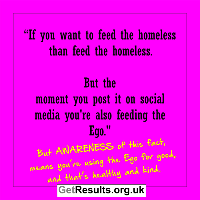 Get Results: feeding the Ego