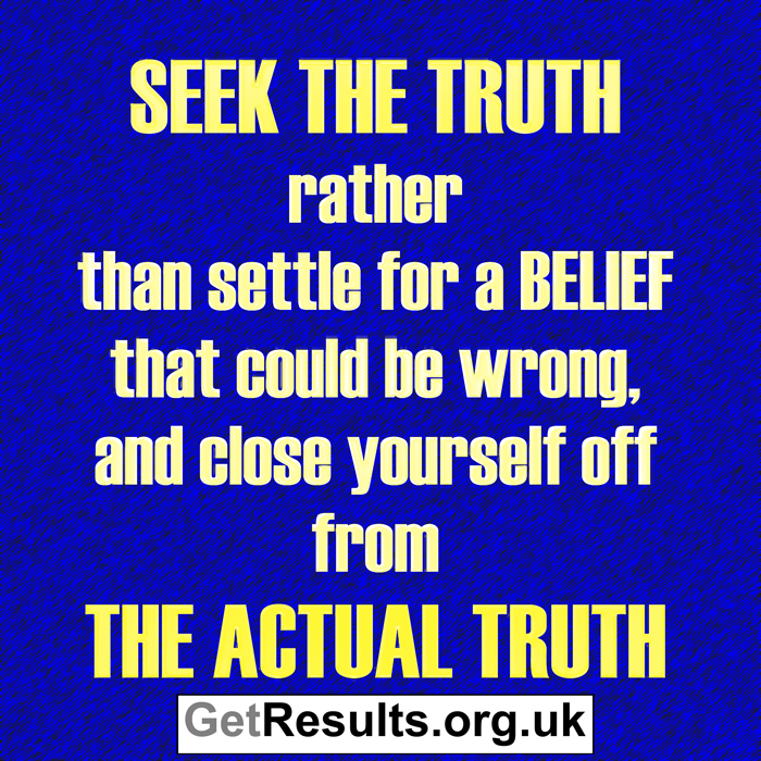 Get Results: seek the truth