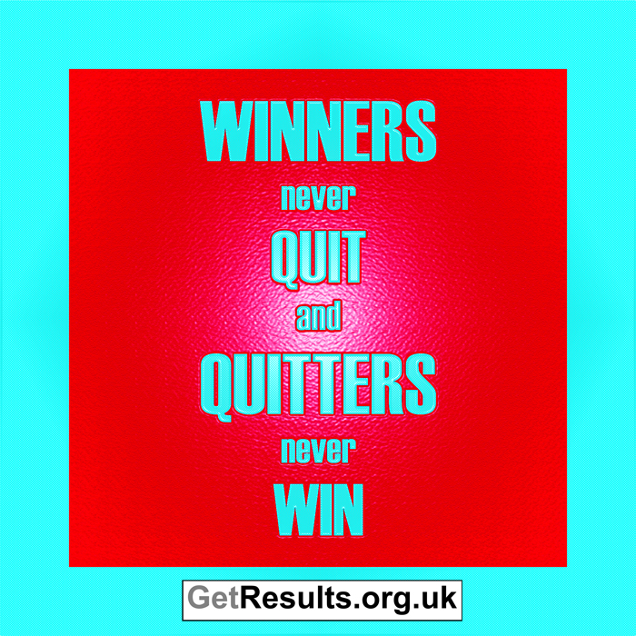 Get Results: winners never quit