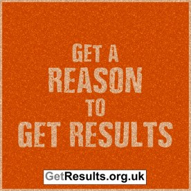 Get Results: get a reason to get results