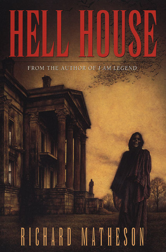 Hell House by Richard Mateson | 25 Scary Books That Will Keep You Up All Night Awake