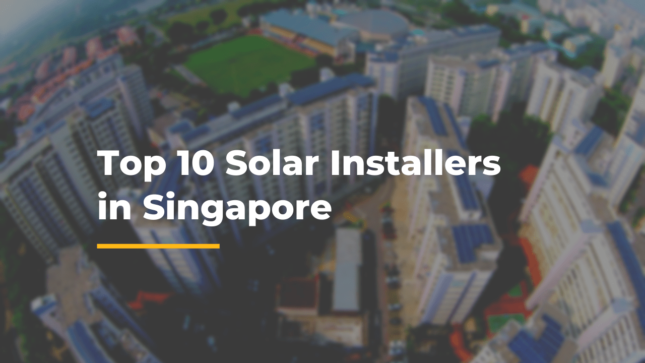 Top 10 Solar Installers singapore