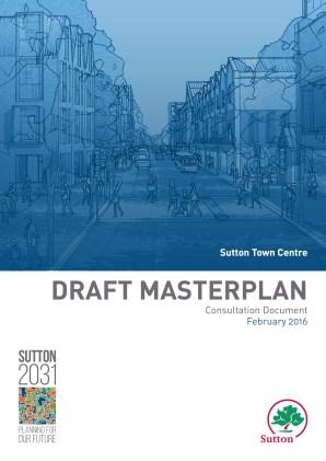 Sutton2031_Draft Sutton Town Centre Masterplan_Page01