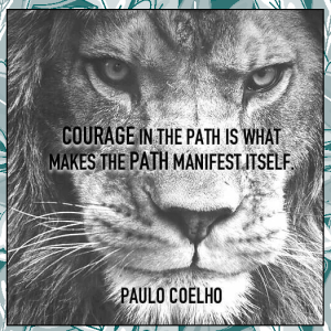 Read more about the article Courage in the path…