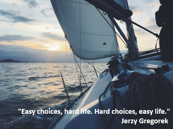 bobbie goheen leadership quote easy choices hard life hard choices easy life