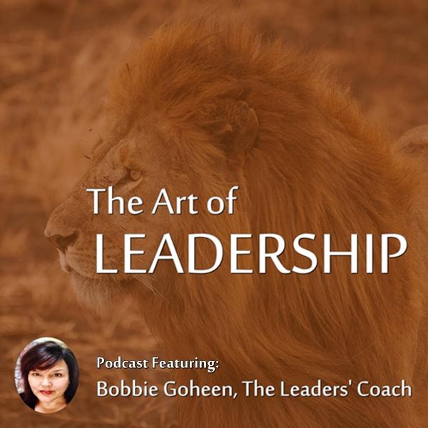 bobbie goheen lion the art of leadership podcast