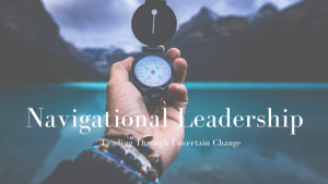 Read more about the article Navigational Leadership
