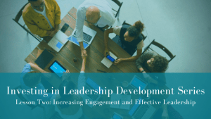 Investing in Leadership Development: Lesson Two