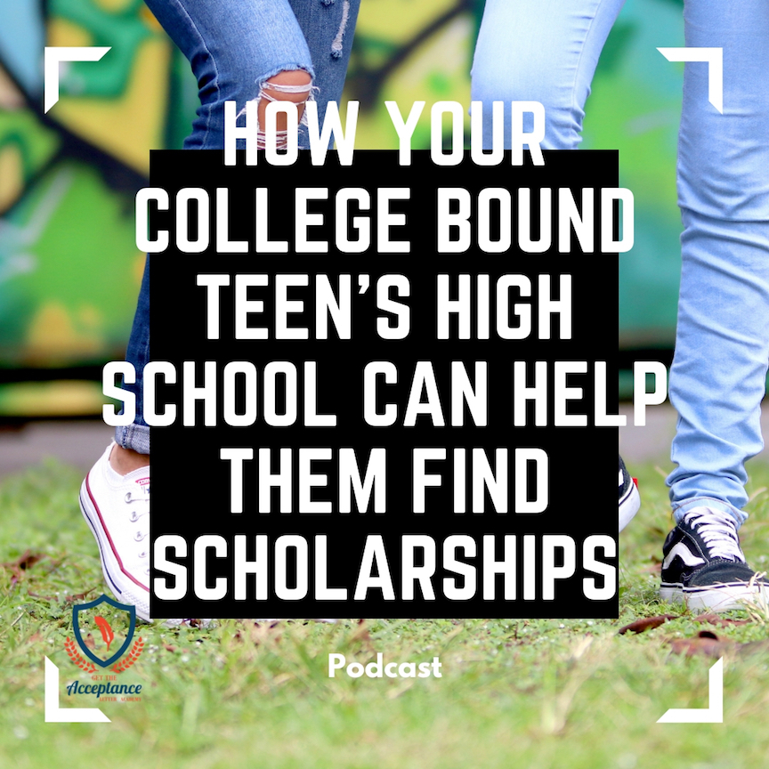 Podcast Episode 49 How Your College Bound Teens High School Can