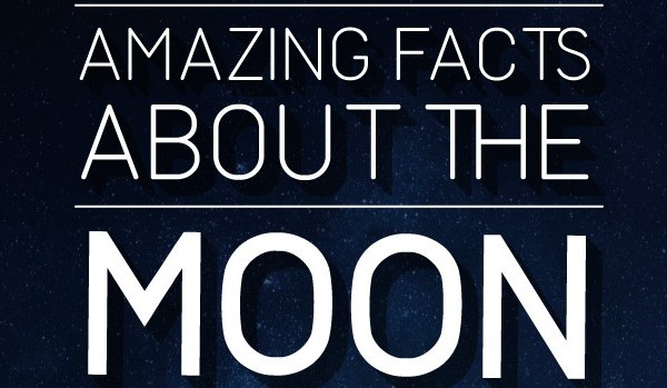 amazing facts about moon