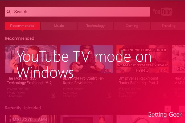 YouTube TV mode Windows 10