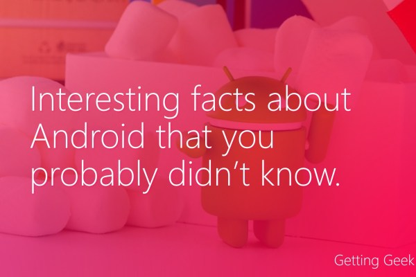 interesting android facts