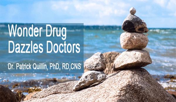wonder-drug-dazzles getting healthier