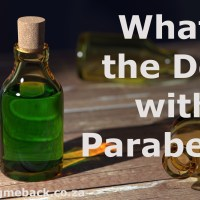 What's the deal with Parabens?