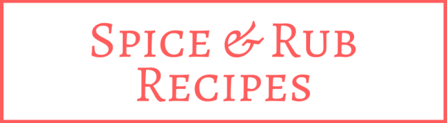 Spice and Rub Recipes