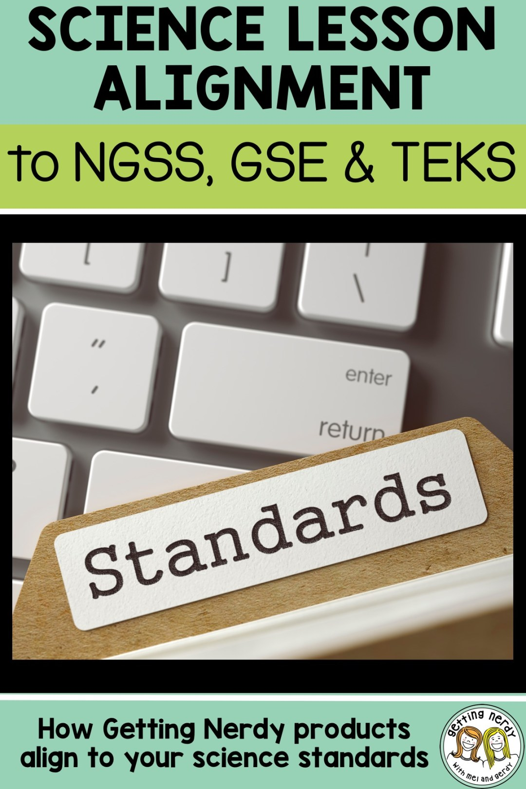 This is so easy to use - we were able to align our lessons to the Next Generation Science Standards, Texas Essential Knowledge Skills and the Georgia Standards of Excellence and take the guesswork out of teaching the standards! #gettingnerdyscience #NGSS #TEKS #GSE