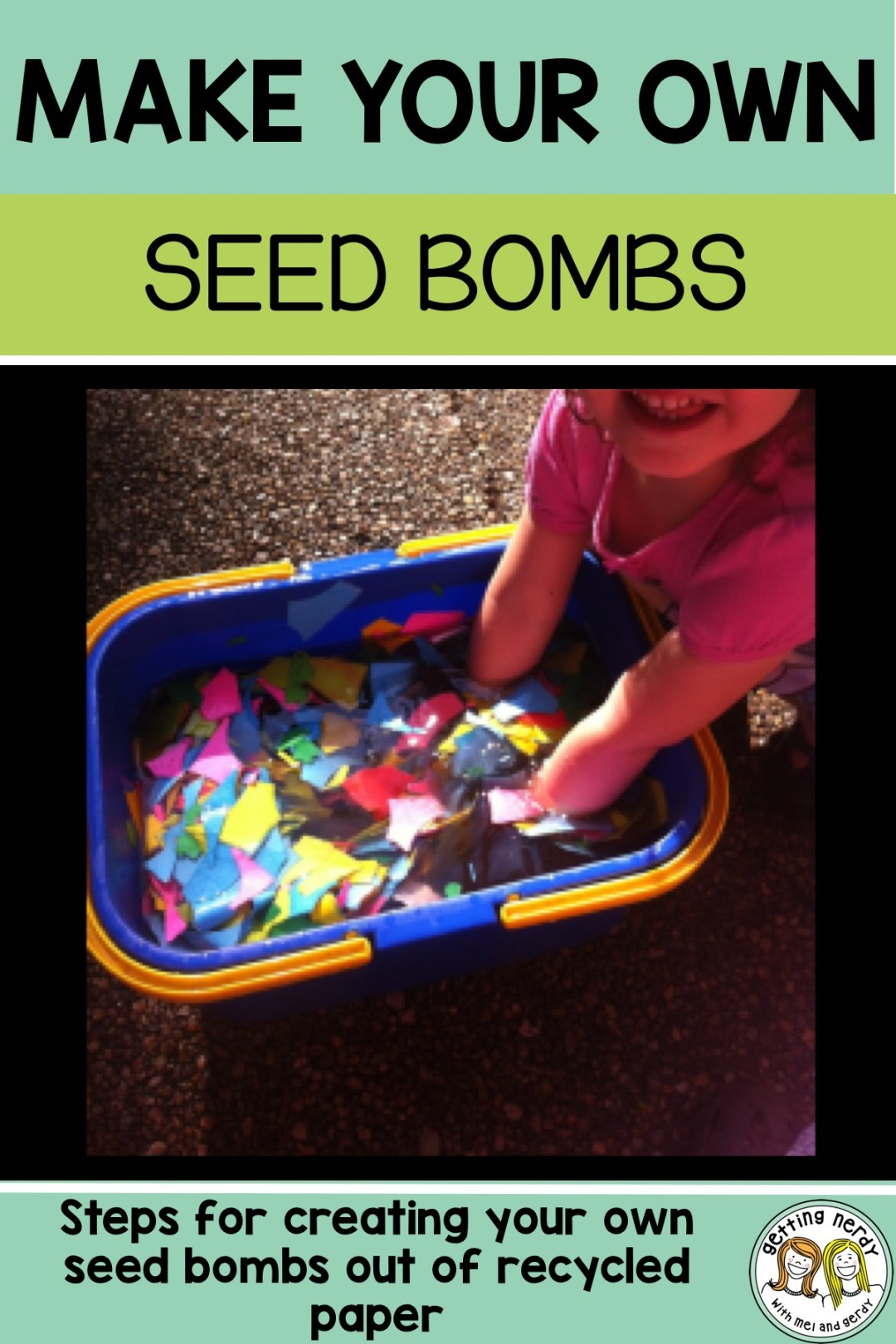Looking for something to do with your paper scraps at the end of the school year? Make seed bombs - learn how here! #gettingnerdyscience #lifescience #craft