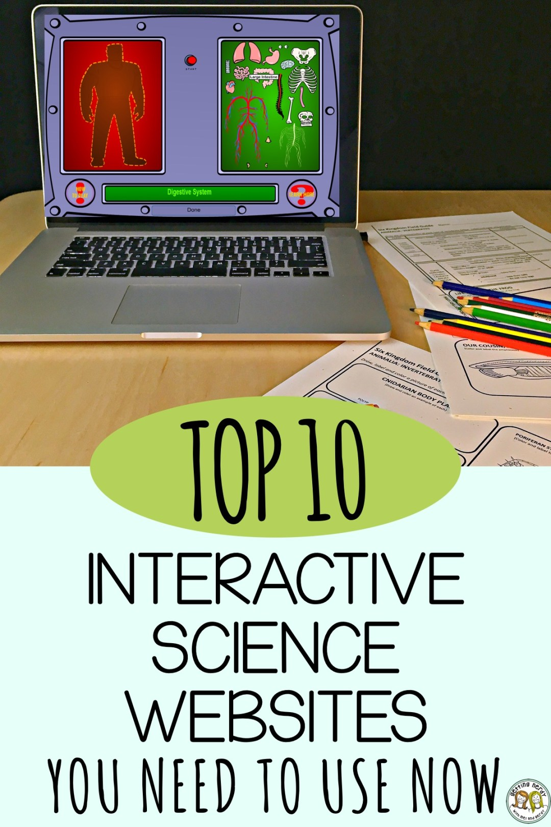 If you\'re looking for something fun to do while teaching science, here\'s our top ten list of interactive websites for scientific learning #gettingnerdyscience #interactivelearning #topsciencesites