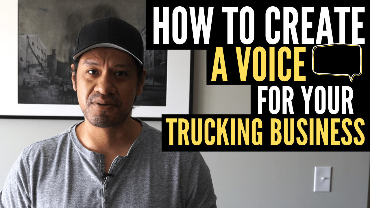 How to create a voice for your trucking business