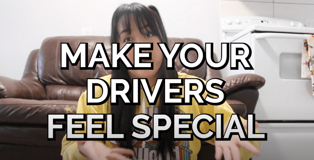 Make your driver feel special