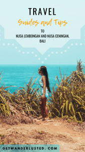 Travel Guides and Tips to Nusa Lembongan and Nusa Ceningan, Bali
