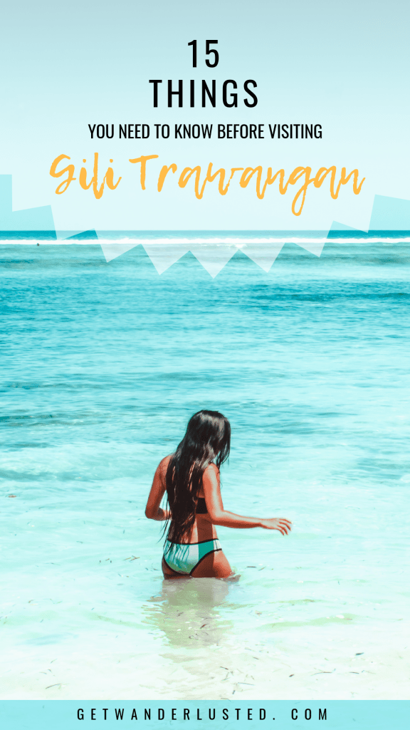 15 Things You Need to Know Before Visiting Gili Trawangan