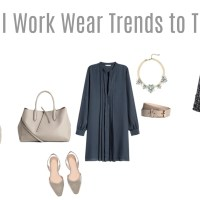 Work Your Work Wear:  Three Trends to Try this Fall