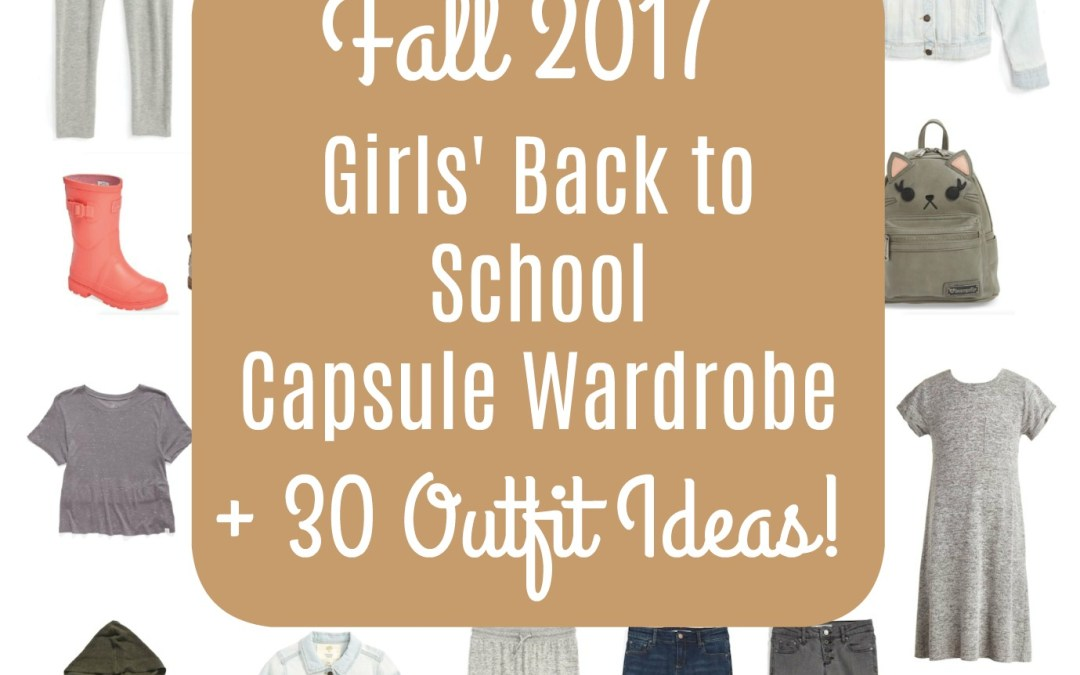 Your 2017 Back to School Capsule Wardrobe Shopping List is Here!