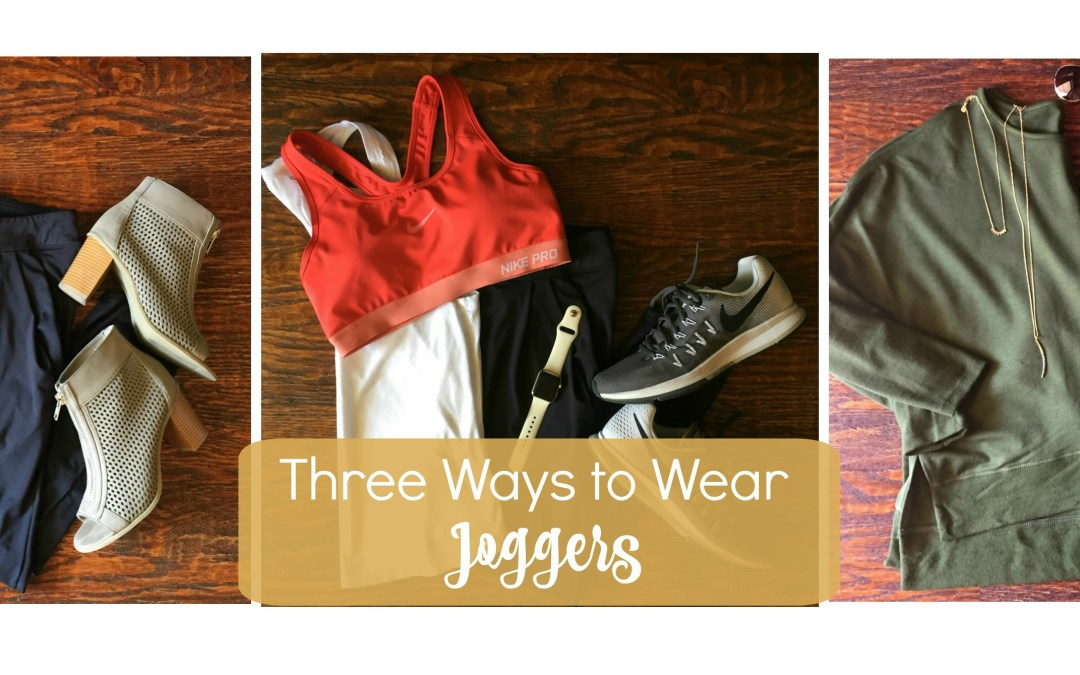Three Ways to Wear Jogger Pants