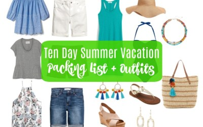 Ten Day Summer Vacation Packing List + Outfits