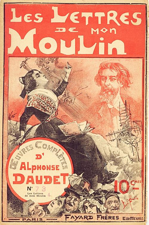 Daudet – Lettres de mon moulin