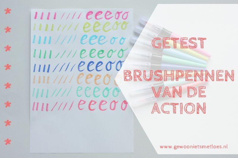 Brushpennen van Action   GETEST