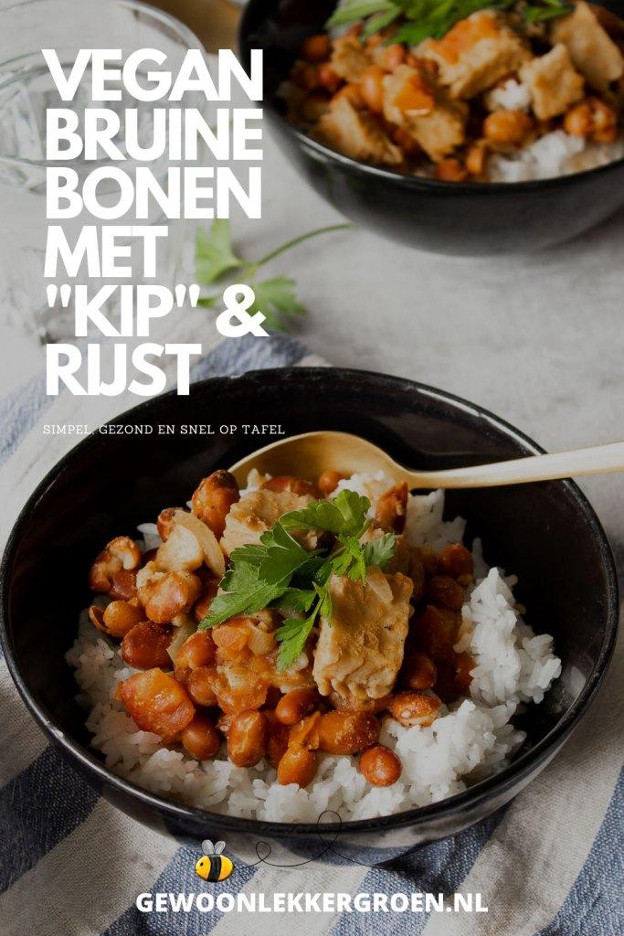 vegan bruine bonen met rijst en kip