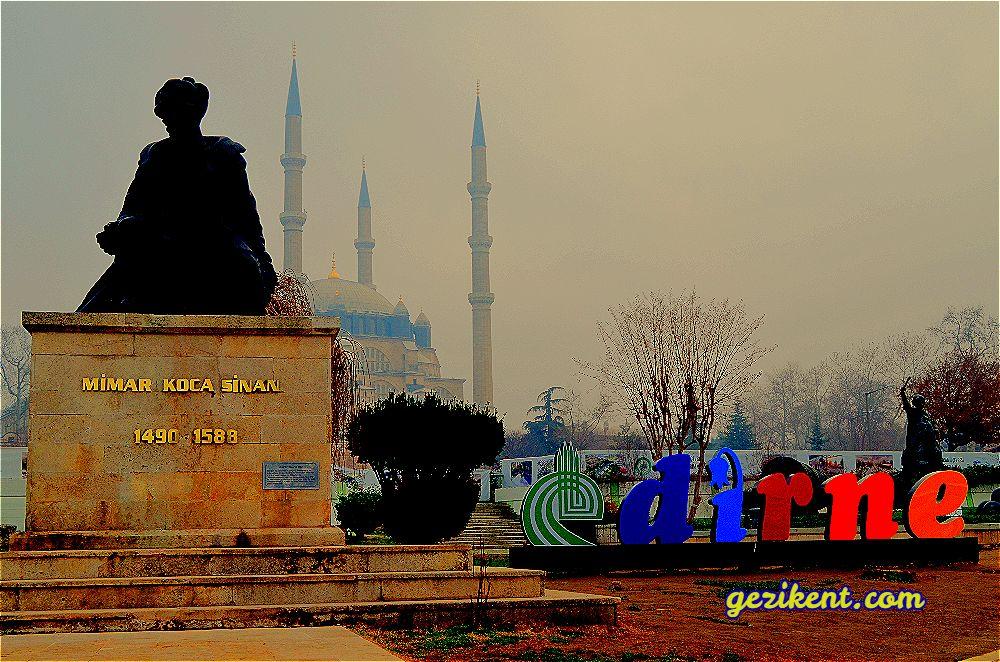 Tarihe Tanıklık Eden Şehir; Edirne