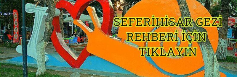 Seferihisar Gezi Rehberi