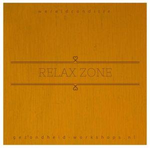 relax zone-wereldconditie, gezondheid-workshops.nl, ontspanning, stress relieve, energie